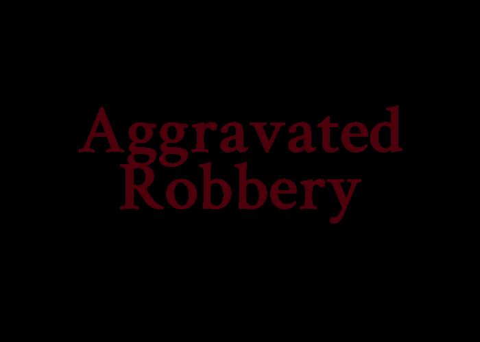 aggravatedrobbery